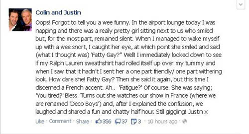 "Justin thought he was called a ""fatty gay"""