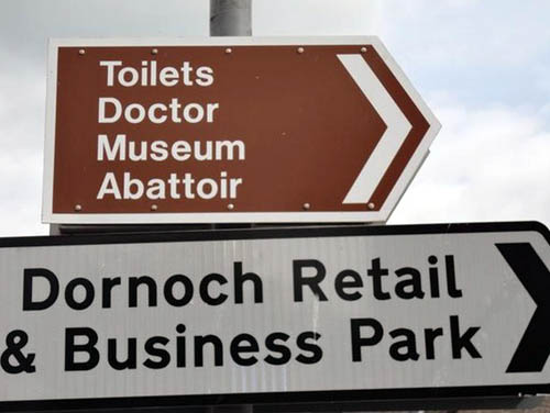 The bizarre sign in Dornoch listed the abattoir as a tourist draw