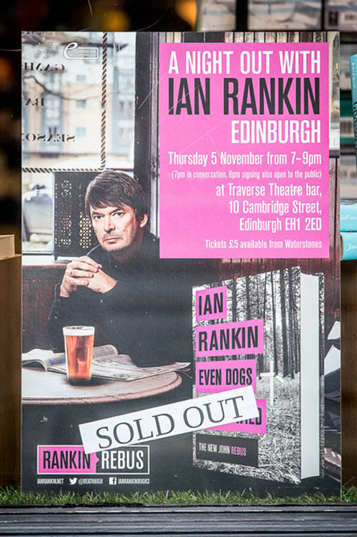 IN PIC................. An advert for an evening with the author, Ian Rankin, in the Princes Street branch of Waterstones. (c) Wullie Marr/DEADLINE NEWS For pic details, contact Wullie Marr........... 07989359845