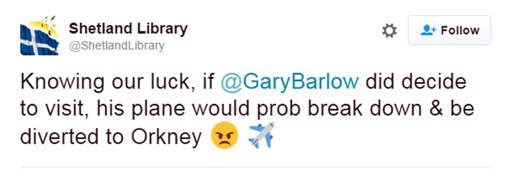 Shetland Library are now trying to get Gary Barlow to visit
