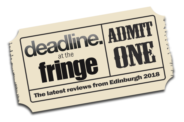 Deadline at the Fringe Reviews