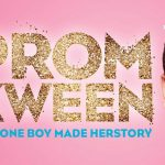Prom Kween Edinburgh Fringe 2018