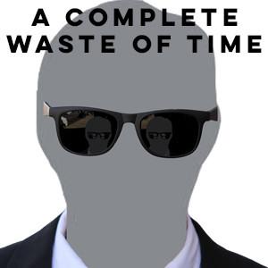 A Complete Waste Of Time Edinburgh Fringe 2018