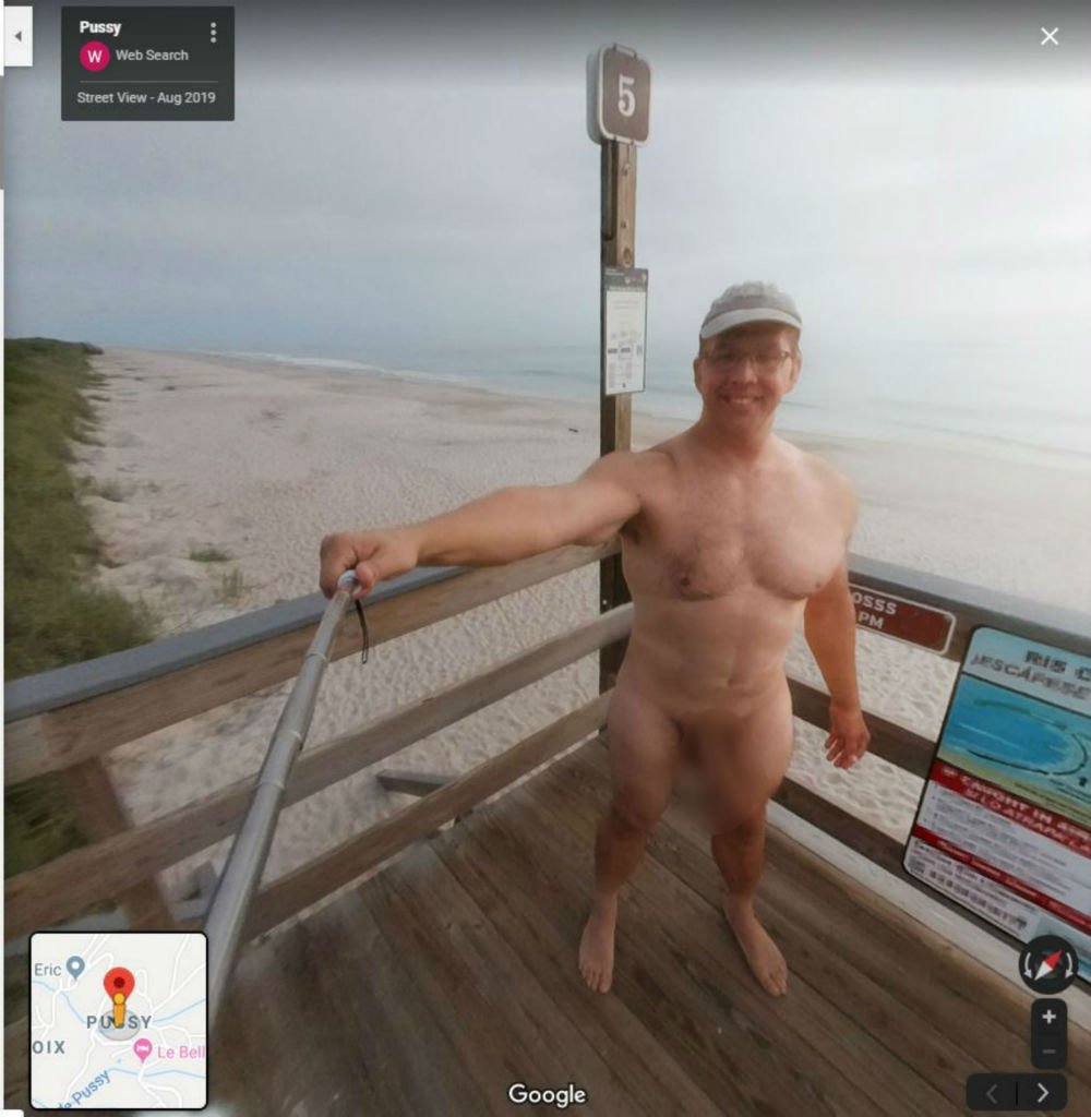 A photo showing a prankster naked on google earth in the town of pussy. - Viral news
