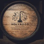 Holyrood Distillery whisky barrel - Food and Drink News Scotland